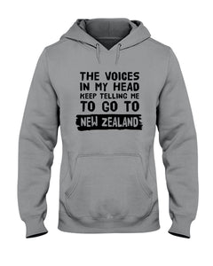 The Voices In My Head Keep Telling Me To Go To New Zealand Hoodie