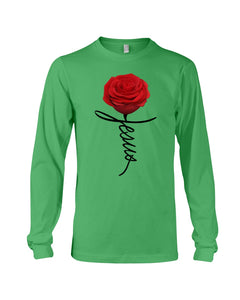 Jesus Rose Flower Special Simple Custom Design Unisex Long Sleeve