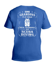 Load image into Gallery viewer, Some Grandpas Play Bingo  Real Grandpas Go Scuba Diving Trending Guys V-Neck