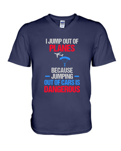 I Jump Out Of Planes Gift For Skydiving Lovers Guys V-Neck