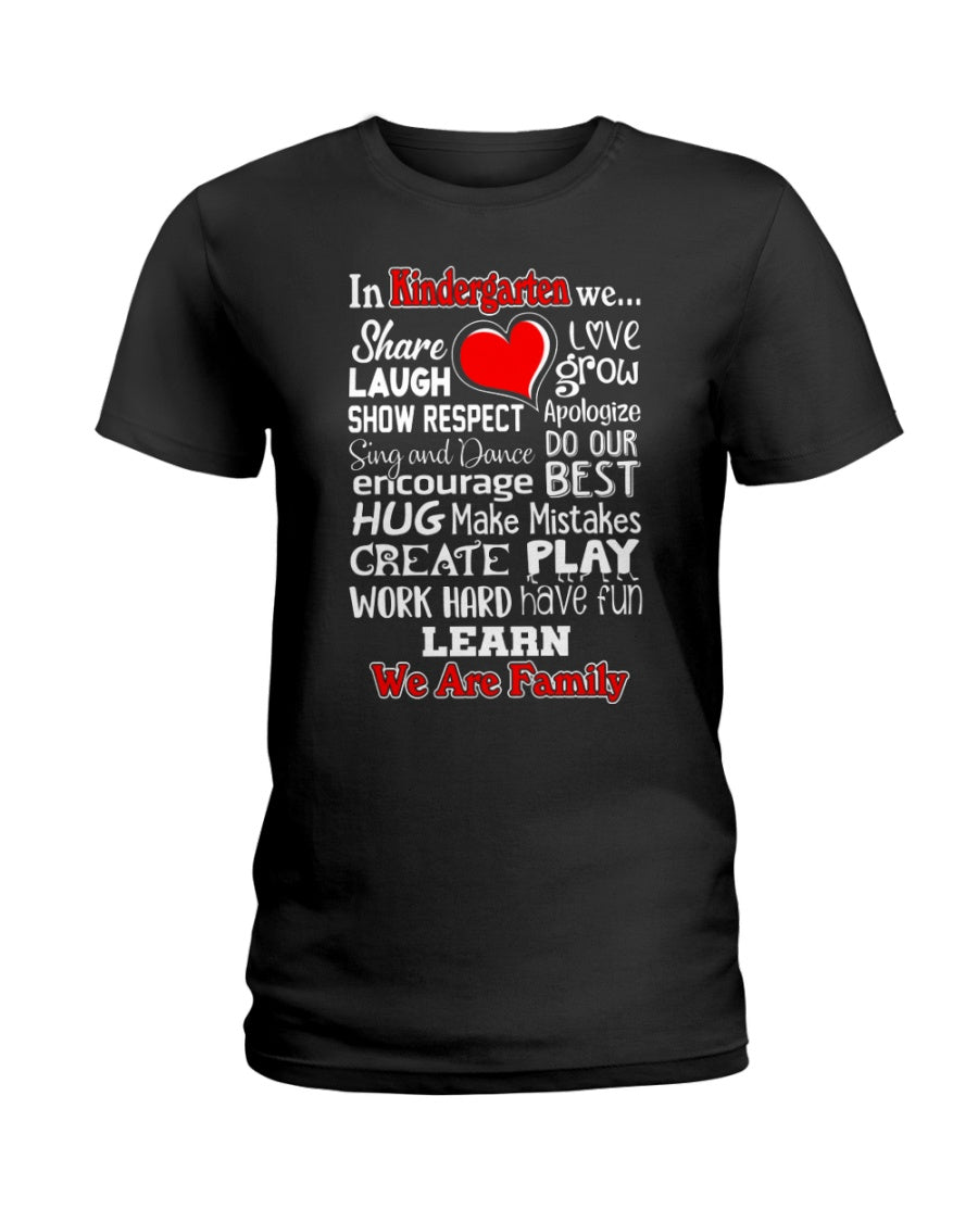 In Kindergarten We Work Hard Have Fun Learn We Are Family Ladies Tee
