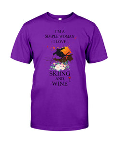 I Am A Simple Woman Who Loves Skiing And Wine Custom Design Guys Tee