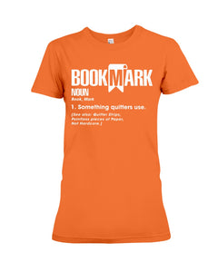 Bookmark Special Unique  Unique Meaningful Gifts For Book Lovers Ladies Tee
