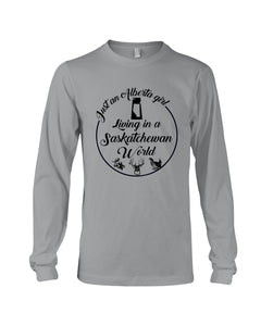 Just An Alberta Girl In A Saskatchewan  World Personalized Nation Gifts Unisex Long Sleeve