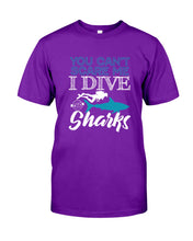 Load image into Gallery viewer, You Can't Scare Me  I Dive With Sharks For Scuba Diving Lovers Guys Tee
