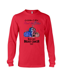 In Octorber We Wear Pink And Blue Breast Cancer Custom Design Unisex Long Sleeve