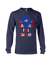 Load image into Gallery viewer, Ricky Nenuncia Arranca Pa'l Carajo Puerto Rico Flag Design Unisex Long Sleeve
