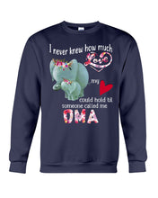 Load image into Gallery viewer, Elephants Someone Called Me Oma Funny Design Sweatshirt