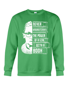 Never Underestimate A Power Girl With A Book Custom Design Sweatshirt