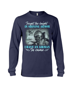 Forget The Knight In Shining Armor Gifts Unisex Long Sleeve