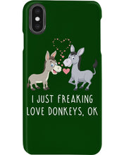 Load image into Gallery viewer, I Just Freaking Love Donkeys Gifts For Donkey Lovers Phone case