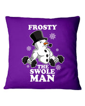 Load image into Gallery viewer, Frosty The Swole Man Gift For Weight Lifting Lovers Pillow Cover