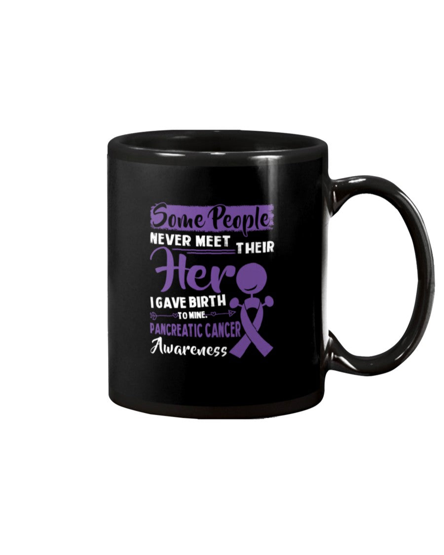 Some People Never Meet Their Her Pancreatic Cancer Awareness Mug