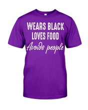 Load image into Gallery viewer, Wears Black Loves Food Avoids People Custom Design Guys Tee