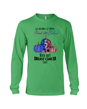 Load image into Gallery viewer, In Octorber We Wear Pink And Blue Breast Cancer Custom Design Unisex Long Sleeve