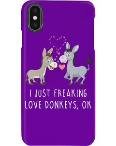 I Just Freaking Love Donkeys Gifts For Donkey Lovers Phone case