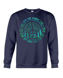Into The Forest I Find My Soul Lose My Mind Trending Sweatshirt