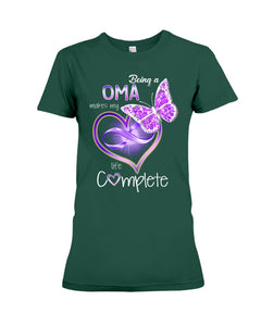 Family Gifts Being A Oma Makes My Life Complete Ladies Tee