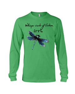 Whisper Words Of Wisdom Let It Be Gifts Unisex Long Sleeve
