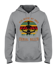 You Inspire My Inner Serial Killer- Yoga Skeleton Hoodie