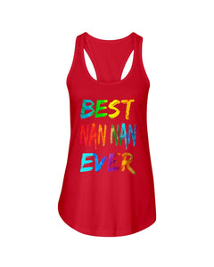 Best Nan Nan Ever Colorful Abstract Words Gifts Ladies Flowy Tank