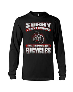 I'm Thinking About  Bicycles Custom Design Unisex Long Sleeve