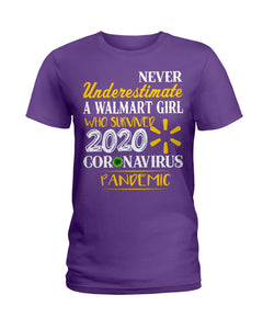 Never Underestimate A Walmart Girl Who Survive 2020 Pandemic Ladies Tee