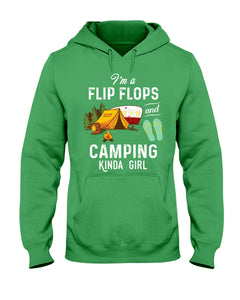 I'm A Flip Flops And Camping Kinda Girl For Camping Lovers Hoodie