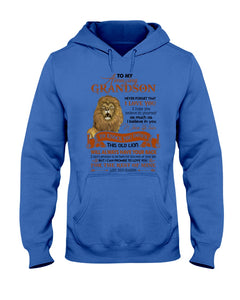 This Old Lion Will Always Have Your Back Lovely Message Gifts For Grandson Hoodie