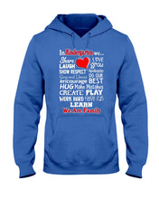 Load image into Gallery viewer, In Kindergarten We Work Hard Have Fun Learn We Are Family Hoodie