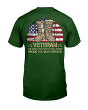 Load image into Gallery viewer, Veteran Proud To Have Served Gift For Veterans Guys Tee