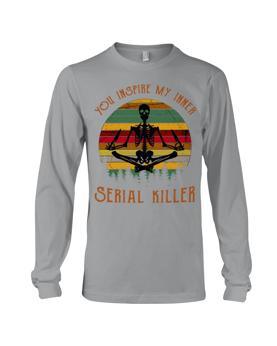You Inspire My Inner Serial Killer- Yoga Skeleton Unisex Long Sleeve