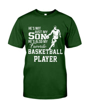 Load image into Gallery viewer, My Son Is My Favorite Basketball Player Custom Design For Familyy Guys Tee