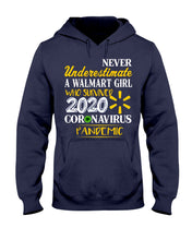 Load image into Gallery viewer, Never Underestimate A Walmart Girl Who Survive 2020 Pandemic Hoodie