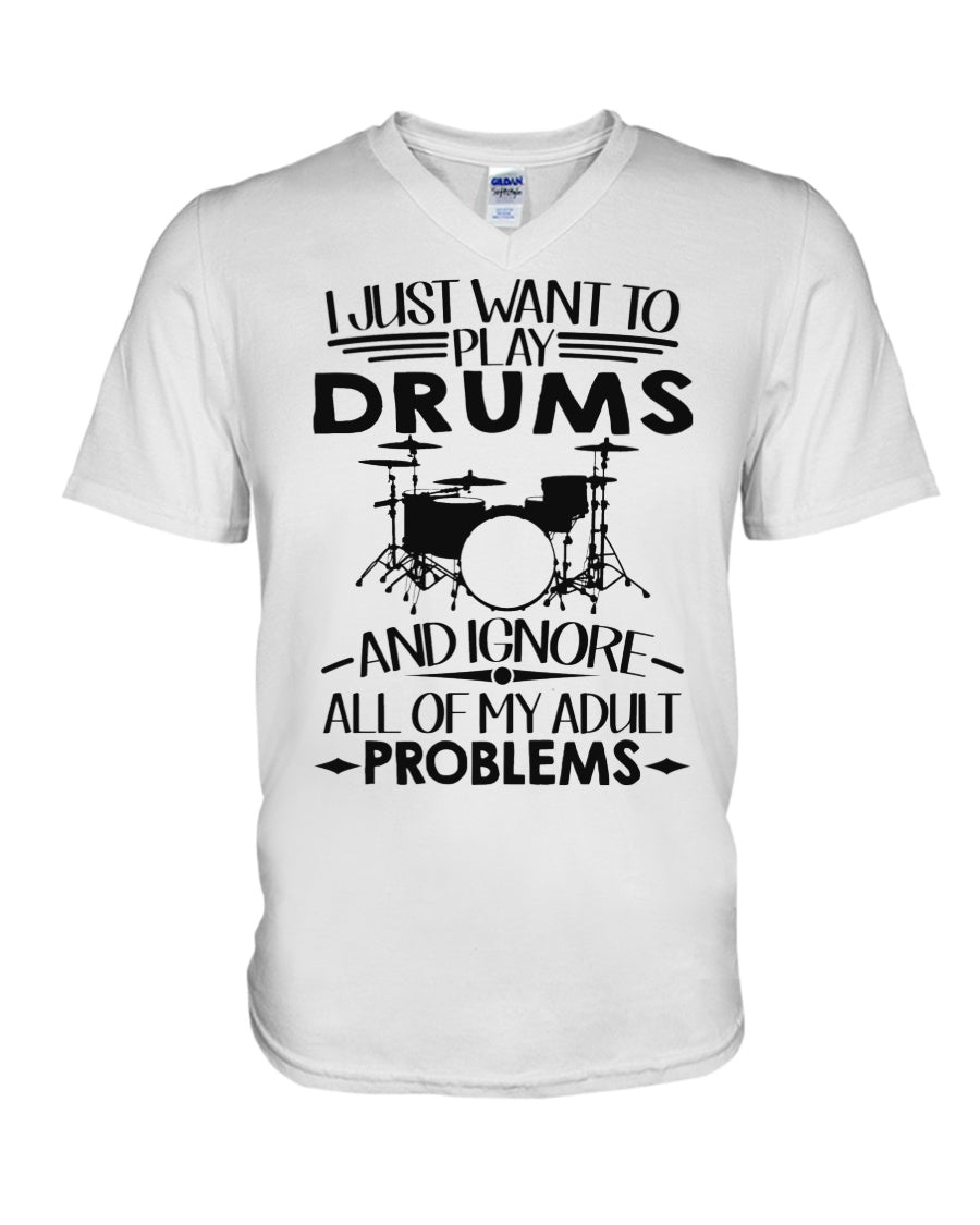 Want To Play Drums And Ignore All Of My Adult Problems Trending Guys V-Neck