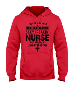 I Am A Sexy Freaking Nurse Custom Design Trending Hoodie