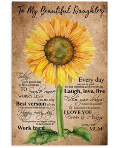 To My Beautiful Daughter I Love You Work Hard Mum Gifts Vertical Poster