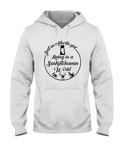 Just An Alberta Girl In A Saskatchewan  World Personalized Nation Gifts Hoodie