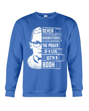 Load image into Gallery viewer, Never Underestimate A Power Girl With A Book Custom Design Sweatshirt