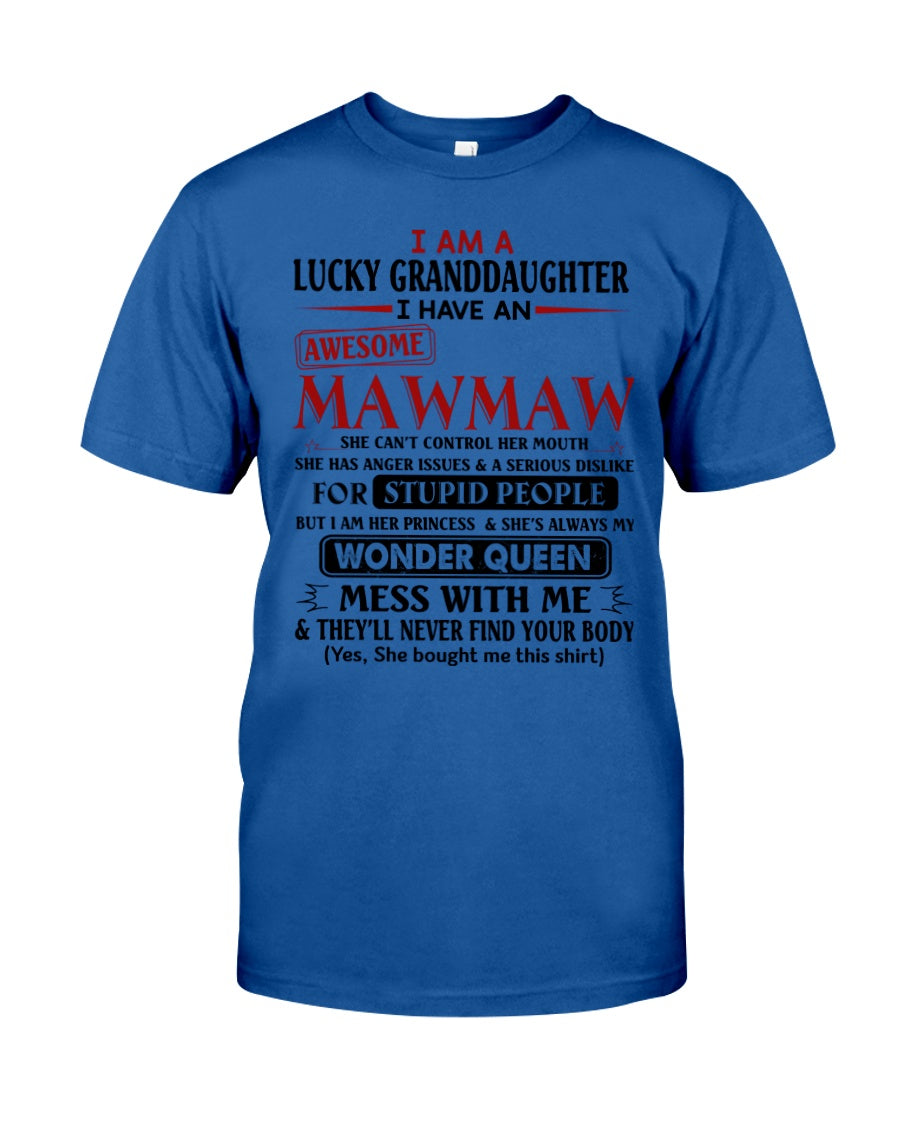 I Am A Lucky Granduaghter I Have An Awesome Mawmaw Custom Design Guys Tee