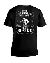 Load image into Gallery viewer, Boxing Gift - Some Grandpas Play Bingo Real Granpas Train Boxing Guys V-Neck