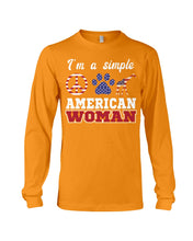 Load image into Gallery viewer, I Am A Simple American Woman Who Loves Dogs And Giraffe Custom Design Unisex Long Sleeve
