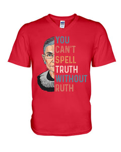 You Can't Spell Truth Without Ruth Bader Ginburg Quote Guys V-Neck