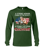 Load image into Gallery viewer, A Female Veteran Stand For Her Country Great Gift For Veteran's Day Unisex Long Sleeve