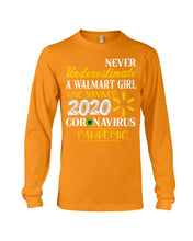 Load image into Gallery viewer, Never Underestimate A Walmart Girl Who Survive 2020 Pandemic Unisex Long Sleeve