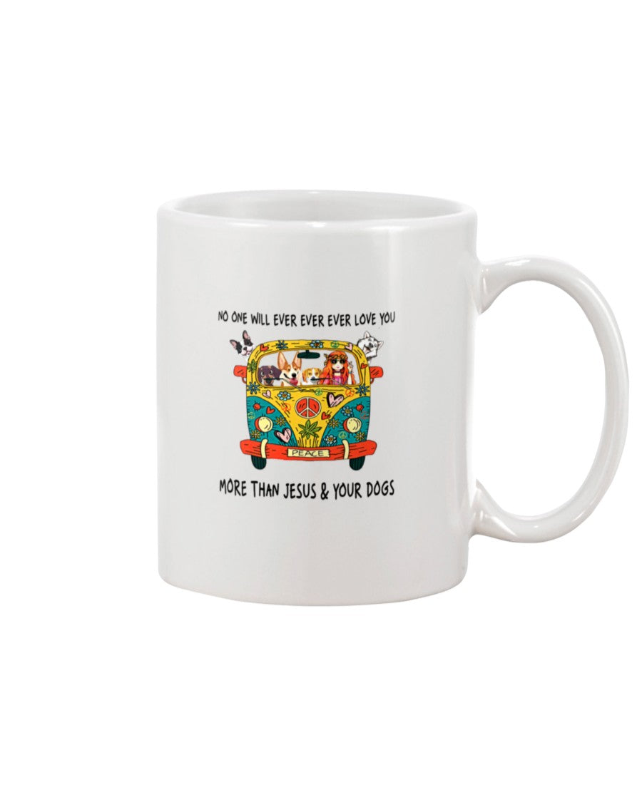 No One Ever Love You More Than Jesus And Your Dog Gifts For Dog Lovers Mug