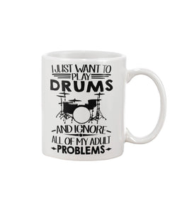 Want To Play Drums And Ignore All Of My Adult Problems Trending Mug
