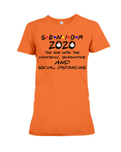 Senior 2020 The One With The Pandemic Quarantine And Social Distancing Ladies Tee