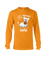 Load image into Gallery viewer, Chihuahua Boo Boo Crew Funny Design Gift For Friends Who Loves Dog Unisex Long Sleeve