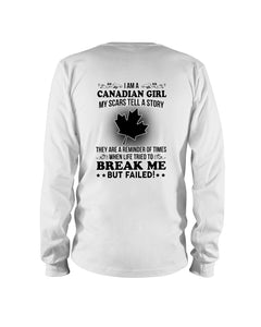 I'm A Canadian Girl My Scars Tell A Story Personalized Nation Gifts Unisex Long Sleeve